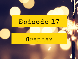 Figure Out English Episode 17 Verb Patterns: New Year Resolutions
