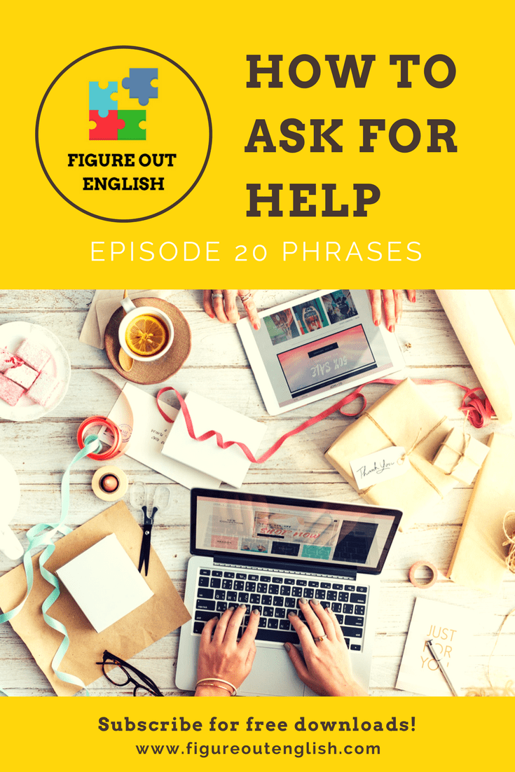 Figure Out English Podcast | How to ask for help